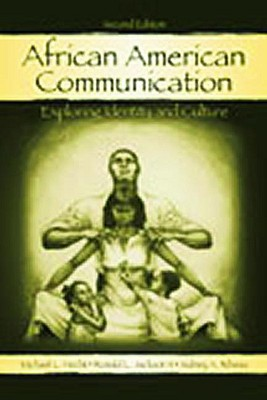 African American Communication By Hecht, Michael L./ Jackson, Ronald L., II/ Ribeau, Sidney A.