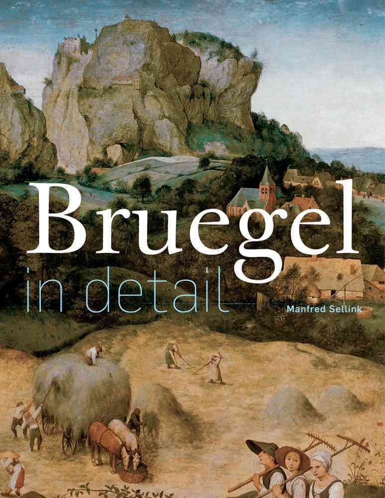 Bruegel in Detail By Sellink, Manfred